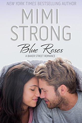 Baker Street #1 Blue Roses: Baker Street Romance by [Strong, Mimi]
