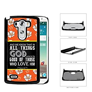 Roman 8:28 Bible Verse Orange Color White Flowers Black Color Block LG G3 VS985 Hard Snap on Plastic Cell Phone Case Cover