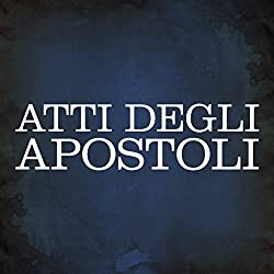 Atti degli Apostoli [Acts of the Apostles]
