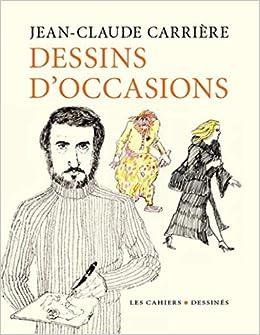 Dessins D Occasions Amazon Fr Jean Claude Carriere
