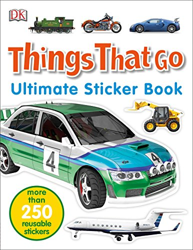 Ultimate Sticker Book: Things That Go: More Than 250 Reusable ()