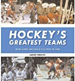 Hockey's Greatest Teams, Andrew Podneiks, 1572433655