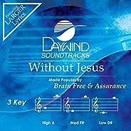 Without Jesus [Accompaniment/Performance Track]