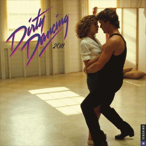Dirty Dancing: 2011 Wall Calendar by Lions Gate Films (2010-08-01)
