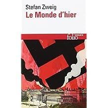 MONDE D'HIER (LE)