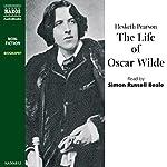 The Life of Oscar Wilde | Hesketh Pearson