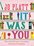 It Was You: The Heart-Warming Romantic Comedy (English Edition)