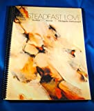 img - for The Steadfast Love for Keyboard, Guitar Vocal and Obligator Instruments (The Steadfast Love) book / textbook / text book