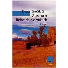Zaynab, reine de Marrakech [ancienne édition]