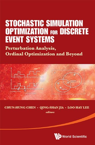 Stochastic simulation optimization for discrete event systems stochastic simulation optimization for discrete event systemsperturbation analysis ordinal optimization and beyond fandeluxe Image collections