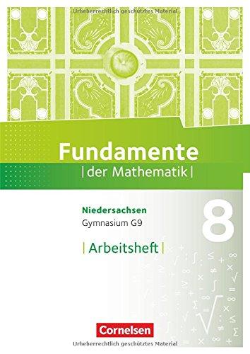 Fundamente der Mathematik - Niedersachsen: 8. Schuljahr - Arbeitsheft mit Lösungen