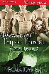 Rowena's Triple Threat [Grey River 4] (Siren Publishing Menage Amour)