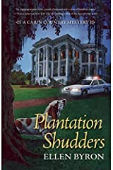 Plantation Shudders: A Cajun Country Mystery by Ellen Byron (2015-08-11) Hardcover