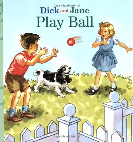 play-ball-dick-and-jane