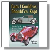 Cars I Could've, Should've, Kept: Memoir of a Life Restoring Classic Sports Cars
