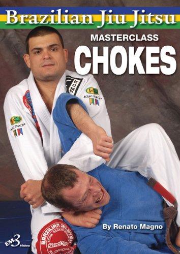 Renato Magno Brazilian Jiu Jitsu Ultimate Choking Techniques