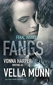 Fangs (Feral Justice Book 2) by [Munn, Vella]