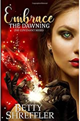 Embrace The Dawning (The Covenant Series) (Volume 1) Paperback