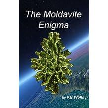 The Moldavite Enigma: Unlocking the Alchemic Secrets of the Moldavite Effect (English Edition)