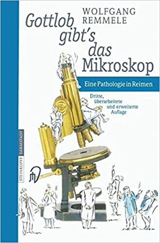 Book Gottlob Gibt S Das Mikroskop: Eine Pathologie in Reimen