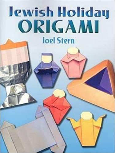 Jewish Holiday Origami Dover Origami Papercraft Joel Stern