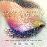 Eye Candy, Linda Mason, 0823099695