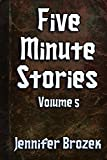 Five Minute Stories Volume 5