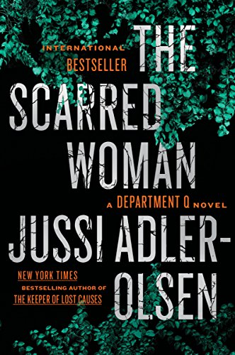 The Scarred Woman (A Department Q Novel) by Dutton