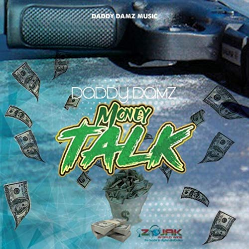 Money Talk (Daddy Money)