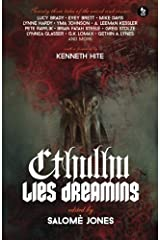 Cthulhu Lies Dreaming: Twenty-three Tales of the Weird and Cosmic Paperback