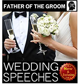 Wedding Speeches: Father Of The Groom: Congratulations Son