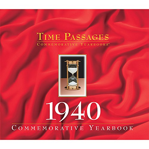 Time Passages Year 1940 Commemorative Year in Review - Gift of Memories