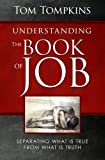 Understanding the Book of Job:Separating What Is True From What Is Truth