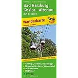Bad Harzburg, Goslar, Altenau mit Brocken: Wanderkarte mit Ausflugszielen, Einkehr- & Freizeittipps und Stadtplänen, wetterfest, reissfest, abwischbar, GPS-genau. 1:25000 (Wanderkarte / WK)