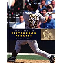 The History of the Pittsburgh Pirates