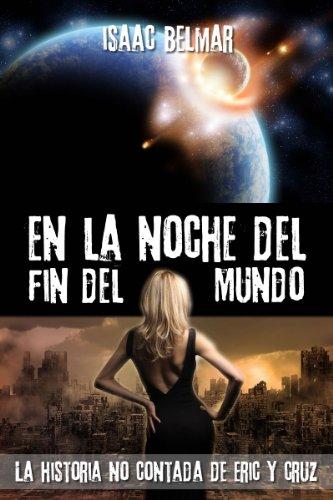 Descargar Libro Cruz Y Eric En La Noche Del Fin Del Mundo Isaac Belmar