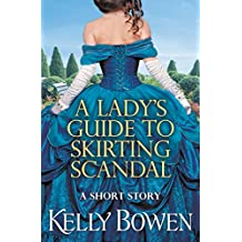 A Lady's Guide to Skirting Scandal: A short story (The Lords of Worth)