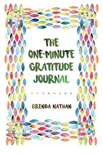 The One-Minute Gratitude Journal (Best Attractions In California Adventure)