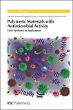 img - for Polymeric Materials with Antimicrobial Activity: From Synthesis to Applications (Polymer Chemistry Series) book / textbook / text book