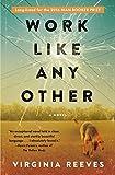 Work Like Any Other: A Novel