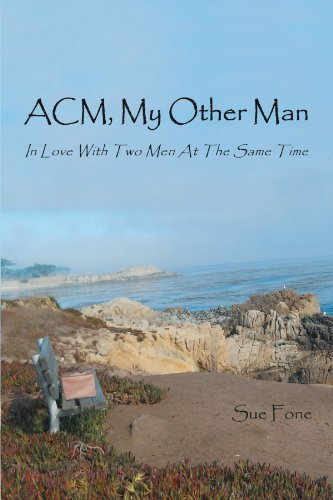 ACM, My Other Man: In Love with Two Men at the Same Time by Sue Fone (2012-07-03)