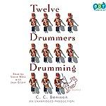 Twelve Drummers Drumming: A Mystery   C.C. Benison