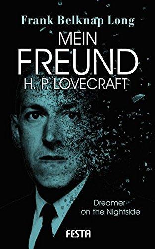 Mein Freund H. P. Lovecraft: Dreamer on the Nightside