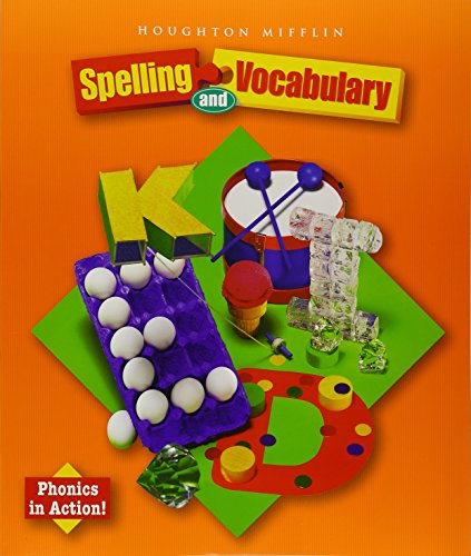 (Houghton Mifflin Spelling and Vocabulary: Student Book (consumable/ball and stick) Grade 2 2004)