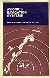 Avionics Navigation Systems, Walter R. Fried, 0471461806