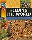 Feeding the World, Brenda Walpole, 1597710644