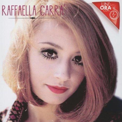 CD : Raffaella Carra - Un'ora Con (CD)