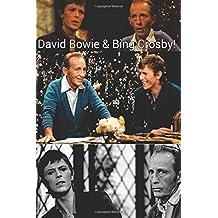 David Bowie & Bing Crosby: Ziggy Stardust & The Billion Selling Man!