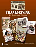 Thanksgiving: An Illustrated History