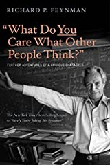 """The New York Times best-selling sequel to """"Surely You're Joking, Mr. Feynman!""""Like the """"funny, brilliant, bawdy"""" (The New Yorker) """"Surely You're Joking, Mr. Feynman!"""" this book's many stories―some funny, others intensely moving―display Richar..."""